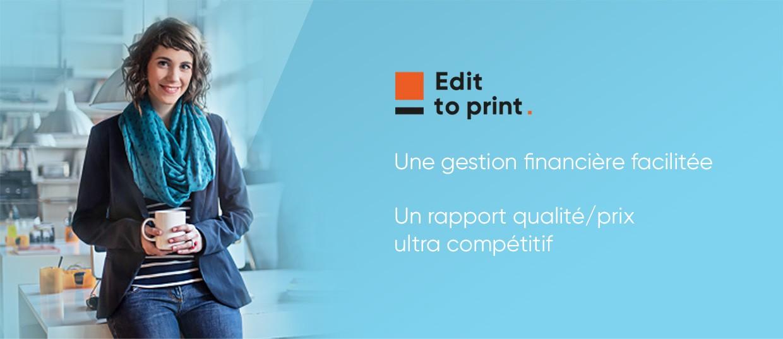 Editoprint - gestion financière et rapport qualité/prix ultra-compétitif